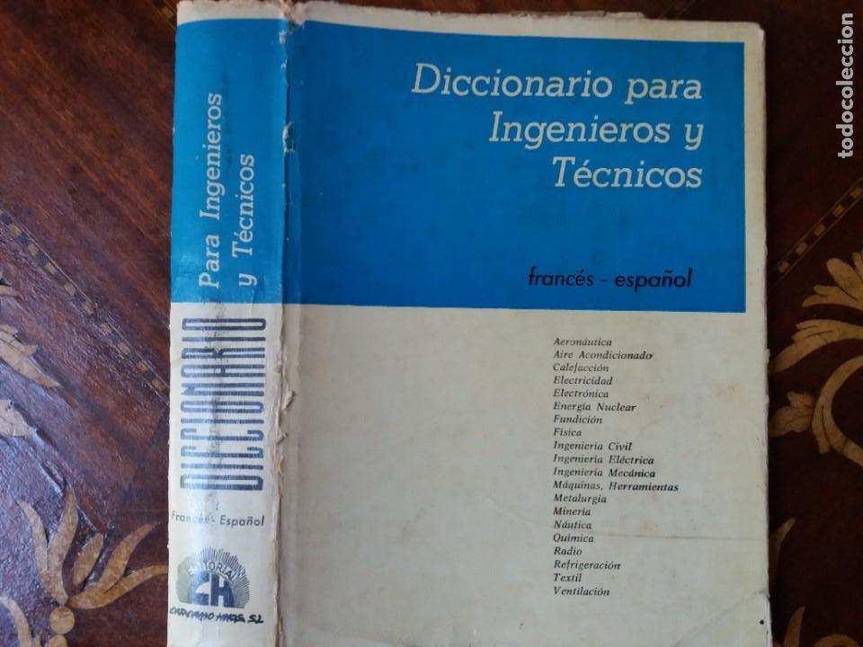 LIBRO. DICCIONARIO PARA INGENIEROS Y TÉCNICOS. FRANCÉS / ESPAÑOL. PRIMERA EDICIÓN 1963 (Libros Nuevos - Diccionarios y Enciclopedias - Diccionarios)