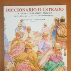 Diccionarios: DICCIONARIO ILUSTRADO AYMARA.. Lote 217269366