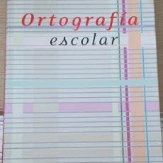 Diccionarios: ORTOGRAFÍA ESCOLAR. Lote 217590621