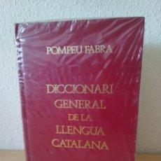 Livros: POMPEU FABRA. DICCIONARI GENERAL DE LA LLENGUA CATALANA. NUEVO 1994. Lote 222962777