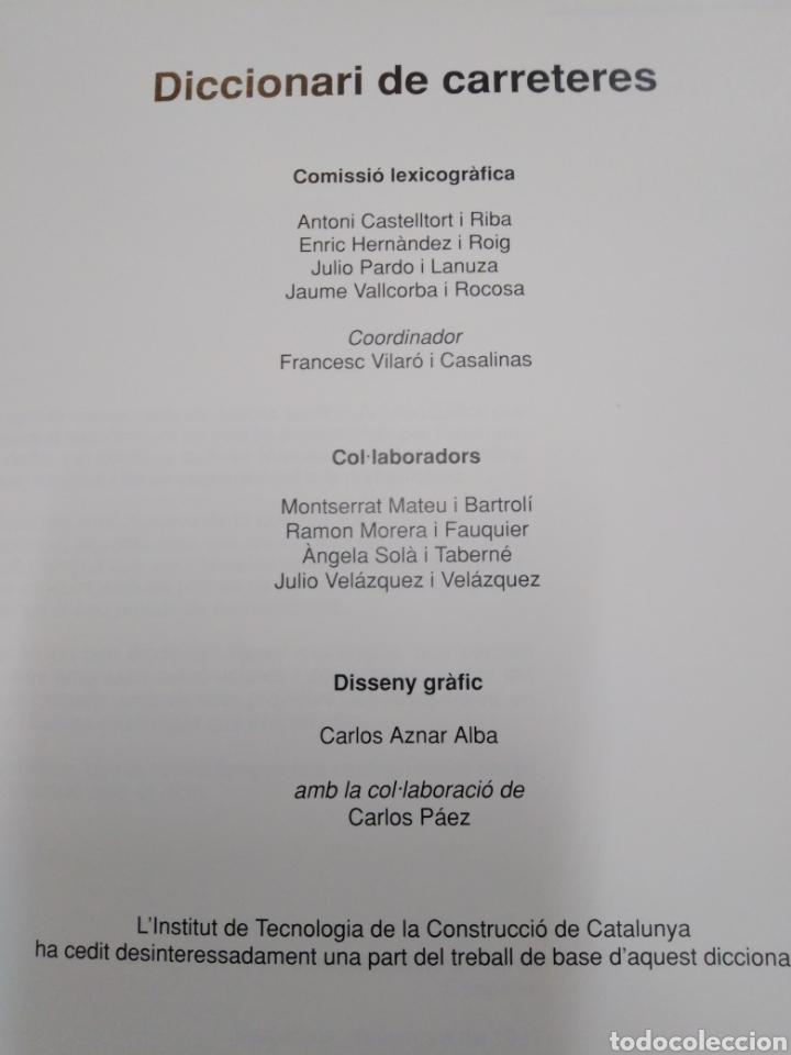 Diccionarios: DICCIONARI DE CARRETERES-CATALA/CASTELLA/FRANCES/ANGLES-1°EDICION 1991 - Foto 5 - 225230202