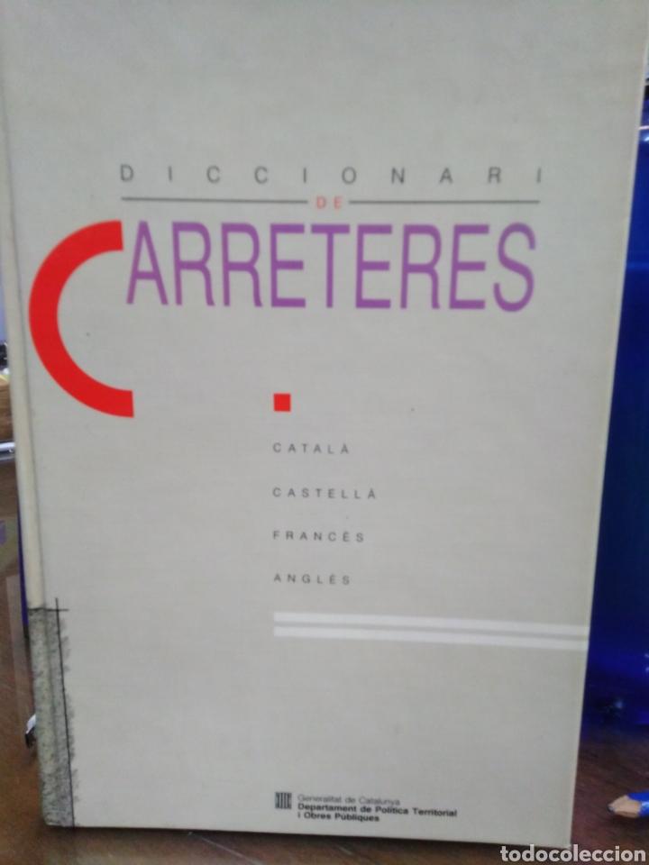 DICCIONARI DE CARRETERES-CATALA/CASTELLA/FRANCES/ANGLES-1°EDICION 1991 (Libros Nuevos - Diccionarios y Enciclopedias - Diccionarios)