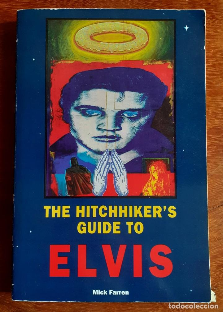 HITCHHIKER'S GUIDE TO ELVIS: AN A-Z OF THE ELVIS - MICK FARREN (Libros Nuevos - Diccionarios y Enciclopedias - Diccionarios)