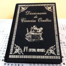 Diccionarios: DICCIONARIO DE CIENCIAS OCULTAS / ESOTERISMO / LIBRO MUY BUSCADO. Lote 227687975
