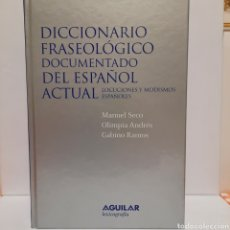 Diccionarios: DICCIONARIO FRASEOLÓGICO DOCUMENTADO DEL ESPAÑOL ACTUAL. Lote 237406175