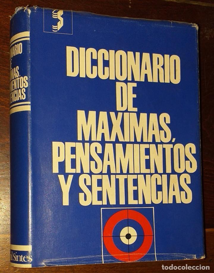 DICCIONARIO DE MÁXIMAS, PENSAMIENTOS Y SENTENCIAS (Libros Nuevos - Diccionarios y Enciclopedias - Diccionarios)