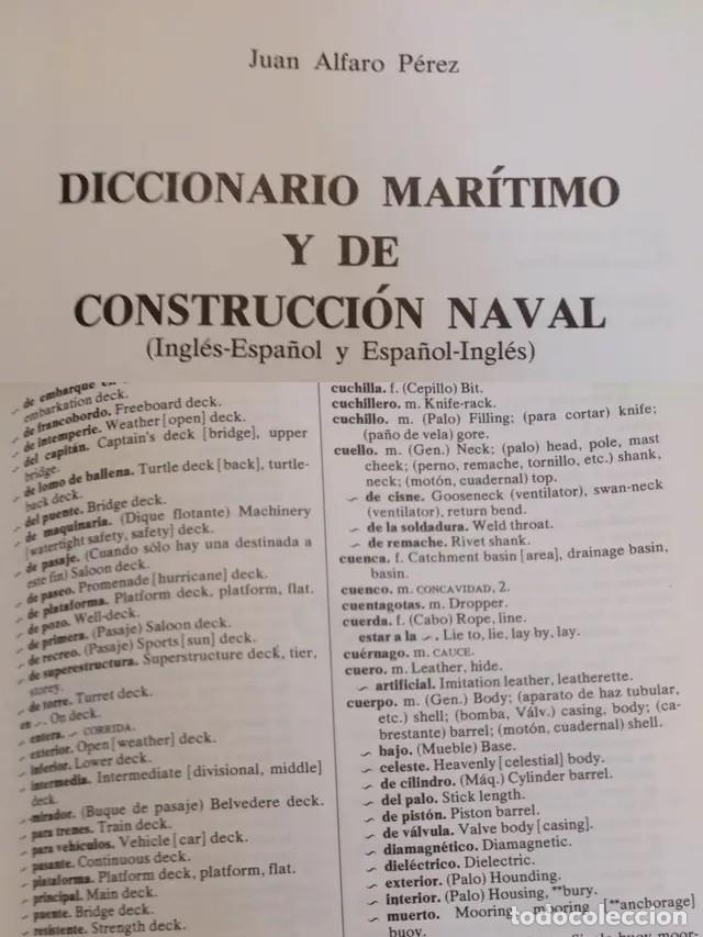 Diccionarios: DICCIONARIO MARÍTIMO DE CONSTRUCCIÓN NAVAL MARITIMO INGENIERIA - Foto 3 - 241161570