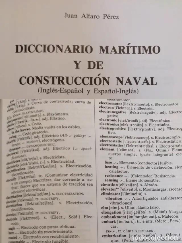 Diccionarios: DICCIONARIO MARÍTIMO DE CONSTRUCCIÓN NAVAL MARITIMO INGENIERIA - Foto 4 - 241161570