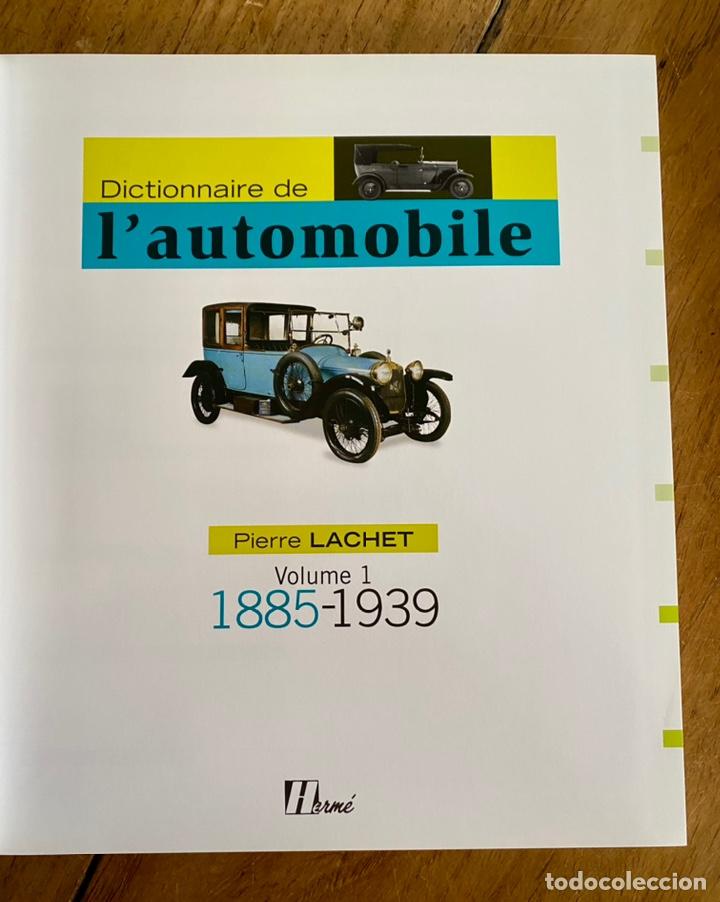 Diccionarios: Libro Dictionnaire de l'Automobile / Volume I 1885-1939 - Foto 4 - 242043425
