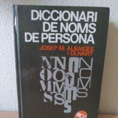 Diccionarios: DICCIONARI DE NOMS DE PERSONA. CATALÁN. NUEVO. Lote 243119105