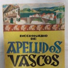 Diccionarios: DICCIONARIO DE APELLIDOS VASCOS – N. NARBARTE – EDITORIAL GÓMEZ – PAMPLONA.. Lote 243531580