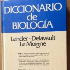 Diccionarios: DICCIONARIO DE BIOLOGIA ,DE LENDER-DELAVAULT-LE MOIGNE. ED. GRIJALBO. Lote 243921260