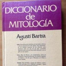 Diccionarios: DICCIONARIO DE MITOLOGIA, DE AGUSTI BARTRA. ED. GRIJALBO. Lote 243921570