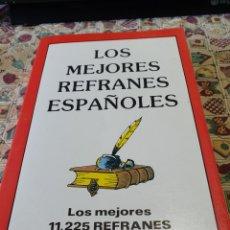Diccionarios: LOS MEJORES 11.225 REFRANES ESPAÑOLES. Lote 244637440