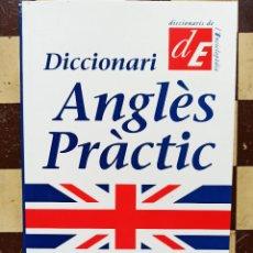 Diccionarios: DICCIONARI ANGLÈS PRÀCTIC. CATALÀ-ANGLÈS. ANGLÈS-CATALÀ. Lote 244866375