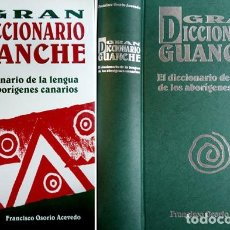 Diccionarios: OSORIO, FR. GRAN DICCIONARIO GUANCHE. EL DICCIONARIO DE LA LENGUA DE LOS ABORÍGENES CANARIOS. 2003.. Lote 245275325