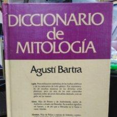 Diccionarios: DICCIONARIO DE MITOLOGIA-AGUSTI BARTRA-EDITA GRIJALBO 1982. Lote 245350665