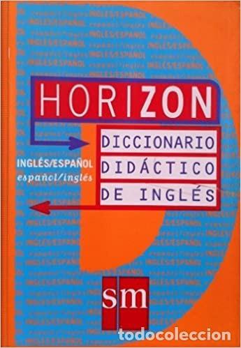 HORIZON. DICCIONARIO DIDÁCTICO DE INGLÉS. SM. 1997 SEGUNDA EDICIÓN. (Libros Nuevos - Diccionarios y Enciclopedias - Diccionarios)