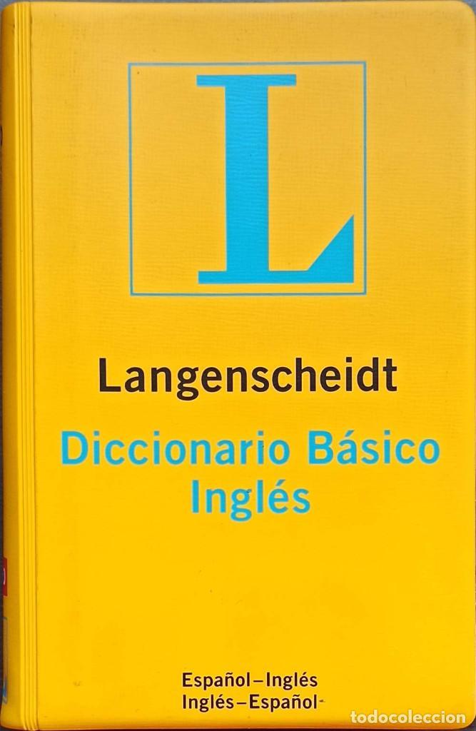 LANGENSCHEIDT DICCIONARIO BÁSICO INGLÉS: ESPAÑOL-INGLÉS / INGLÉS-ESPAÑOL - BUENO (Libros Nuevos - Diccionarios y Enciclopedias - Diccionarios)