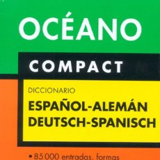 Diccionarios: DICCIONARIO OCÉANO COMPACT ESPAÑOL - ALEMÁN / DEUTSCH - SPANISCH - TAPA BLANDA. Lote 246944975