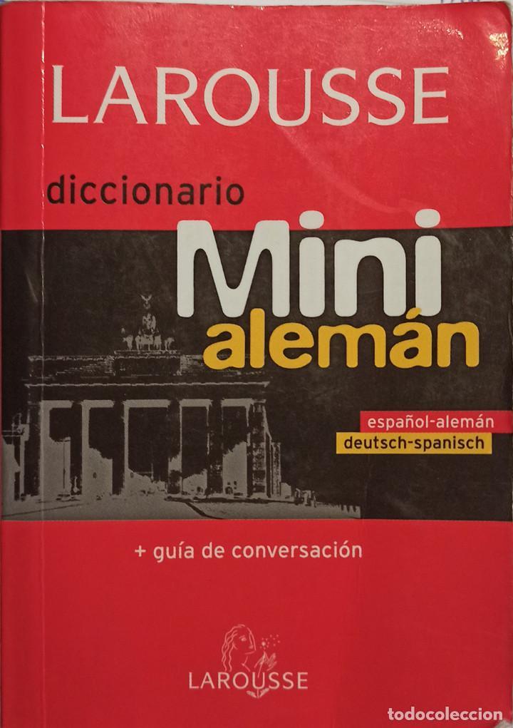 DICCIONARIO LAROUSSE - MINI ESPAÑOL/ALEMÁN - TAPA BLANDA - FORMATO MINI LAROUSSE (Libros Nuevos - Diccionarios y Enciclopedias - Diccionarios)