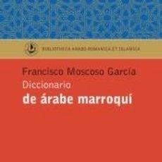 Diccionarios: DICCIONARIO DE ÁRABE MARROQUÍ. Lote 253411305