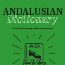 Diccionarios: ANDALUSIAN DICTIONARY. Lote 255980915