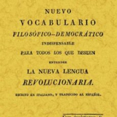 Diccionarios: VOCABULARIO FILOSOFICO-DEMOCRATICO.LA NUEVA LENGUA REVOLUCION. Lote 258787515