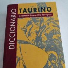 Diccionarios: DICCIONARIO TAURINO. Lote 262238435