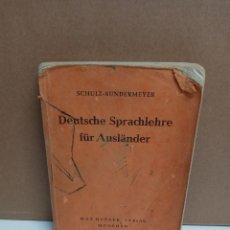 Diccionarios: SCHULZ - SUNDERMEYER DEUTSCHE SPRACHLEHRE FÜR AUSLÄNDER - MAX HUEBER VERLAG. Lote 262594510