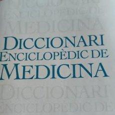 Diccionarios: DICCIONARI ENCICLOPÈDIC DE MEDICINA. Lote 262606180