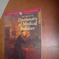 Diccionarios: DICTIONARY OF MEDICAL FOLKLORE / CAROL ANN RINZLER / INGLÉS. Lote 263032355