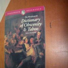 Diccionarios: DICTIONARY OF OBSCENITY & TABOO / JAME MCDONALD / INGLÉS. Lote 263033950