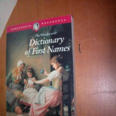 Diccionarios: DICTIONARY OF FIRST NAMES / USEABAIL MACLEOD AND TERRY FREEDMAN / INGLÉS. Lote 263034625