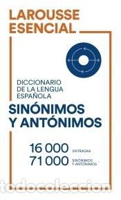 DICCIONARIO ESENCIAL DE SINÓNIMOS Y ANTÓNIMOS (Libros Nuevos - Diccionarios y Enciclopedias - Diccionarios)