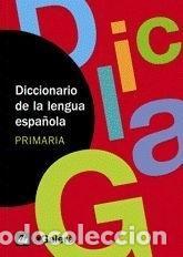 DICCIONARIO DE LA LENGUA ESPAÑOLA. PRIMARIA (Libros Nuevos - Diccionarios y Enciclopedias - Diccionarios)