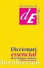 DICCIONARI ESSENCIAL DE LA LLENGUA CATALANA (Libros Nuevos - Diccionarios y Enciclopedias - Diccionarios)