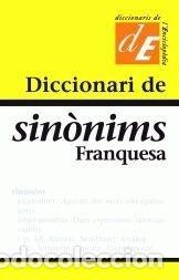 DICCIONARI DE SINÒNIMS FRANQUESA (Libros Nuevos - Diccionarios y Enciclopedias - Diccionarios)