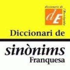 Diccionarios: DICCIONARI DE SINÒNIMS FRANQUESA. Lote 269049873