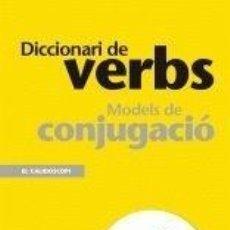 Diccionarios: DICCIONARI DE VERBS. Lote 269049943