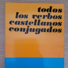 Diccionarios: TODOS LOS VERVOS CASTELLANOS. Lote 275621463