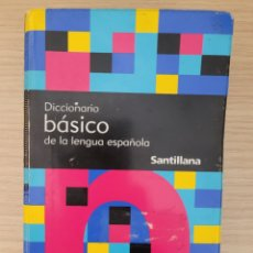 Diccionarios: DICCIONARIO BÁSICO DE LA LENGUA ESPAÑOLA SANTILLANA. Lote 277163073
