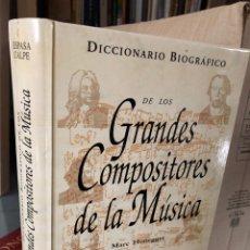 Diccionarios: GRANDES COMPOSITORES DE LA MÚSICA - 592 PP - DICCIONARIO BIOGRÁFICO - MARC HONEGGER. Lote 285530493