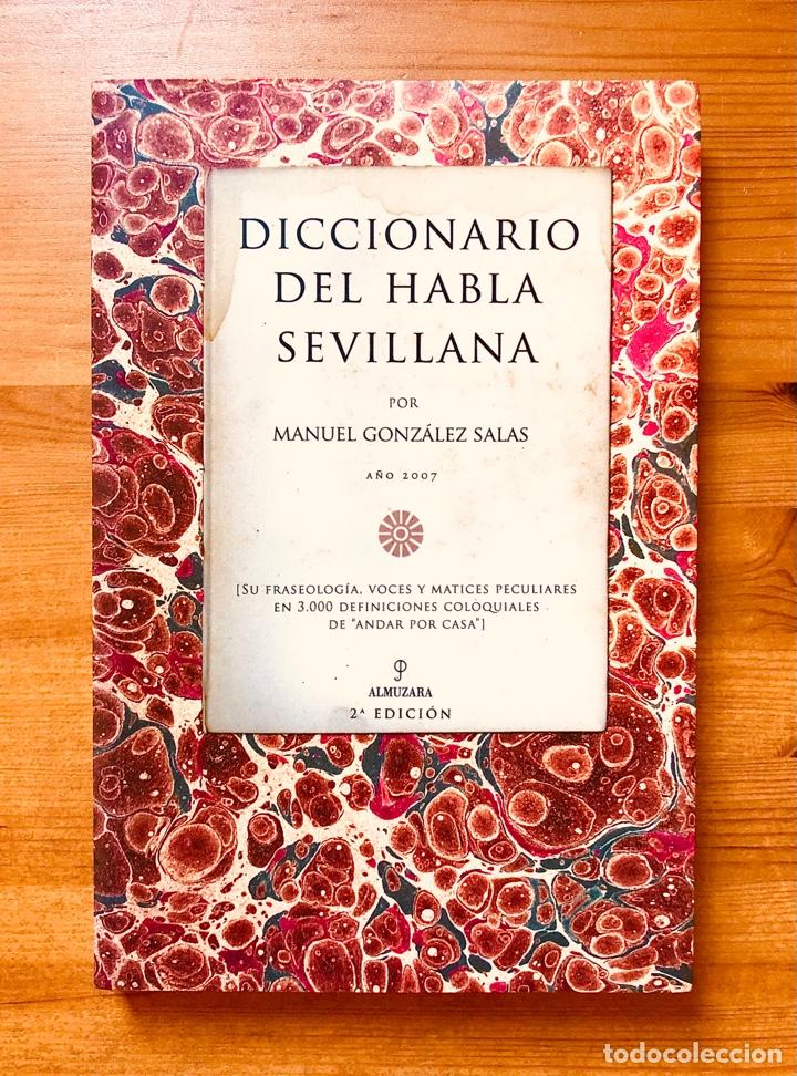 """""""DICCIONARIO DEL HABLA SEVILLANA"""". MANUEL GONZÁLEZ SALAS (Libros Nuevos - Diccionarios y Enciclopedias - Diccionarios)"""