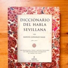 """Diccionarios: """"DICCIONARIO DEL HABLA SEVILLANA"""". MANUEL GONZÁLEZ SALAS. Lote 286555398"""