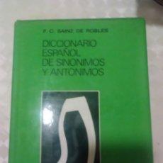Diccionarios: DICCIONARIO ESPAÑOL DE SINÓNIMOS Y ANTÓNIMOS. Lote 293667738