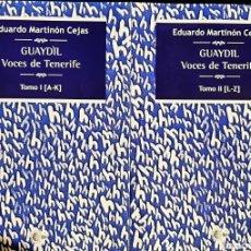 Diccionarios: GUAYDIL, VOCES DE TENERIFE. T. 1 Y 2. Lote 294278118