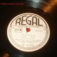 Discos de pizarra: DISCO DE GRAMOFONO DE REGAL -TOSCA- ACTO 3.. Lote 1160973