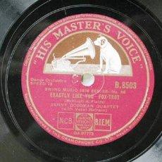 Discos de pizarra: BENNY GOODMAN QUARTET ( DINAH - EXACTLY LIKE YOU ) HIS MASTER'S VOICE . Lote 879002