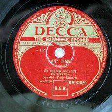 Discos de pizarra: SY OLIVER AND HIS ORCHESTRA, VOCALIST;TRUDY RICHARDS (ANY TIME - BLACKSMITH BLUES) DECCA. Lote 43369